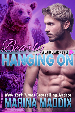Bearly Hanging On (Laid Bear 3)