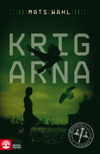 Krigarna (Blodregn, #2)  by  Mats Wahl
