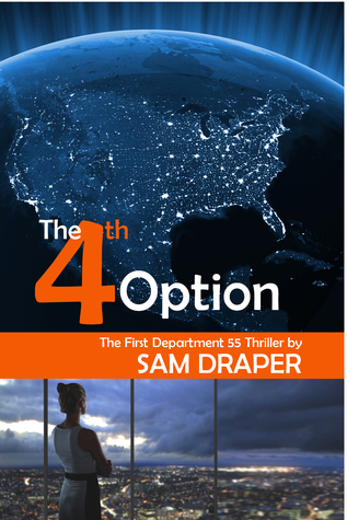 The Fourth Option (Department Fifty-Five #1)
