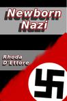 Newborn Nazi