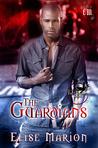 The Guardians (The Guardians, #1)