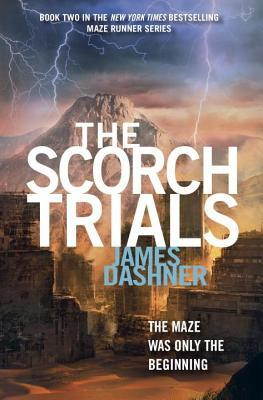 Scorch Trials (Maze Runner, Book Two)