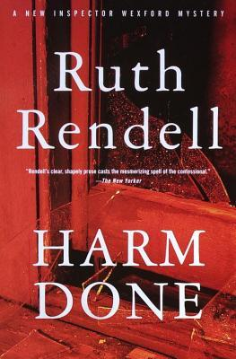 Harm Done: An Inspector Wexford Mystery Ruth Rendell