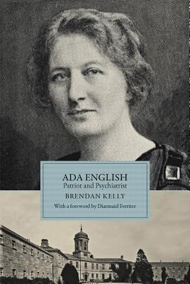 Ada English: Patriot and Psychiatrist Brendan Kelly
