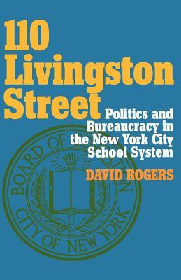 110 Livingston Street Revisited: Decentralization in Action  by  David    Rogers