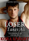 Loser Takes All (Up-Ending Tad: A Journey of Erotic Discovery, #1)