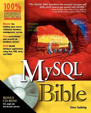 MySQL Bible  by  Steve Suehring