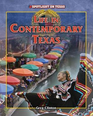 Life in Contemporary Texas Greg Clinton