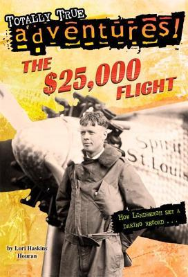 $25,000 Flight Lori Haskins Houran