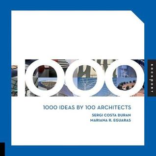 1000 Ideas  by  100 Architects by Sergi Costa Duran