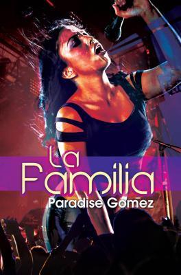 La Familia: Carl Weber Presents, La Paradise Gomez