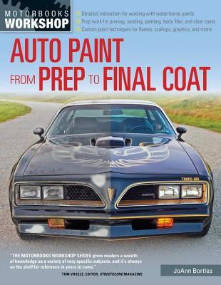 Auto Paint from Prep to Final Coat JoAnn Bortles