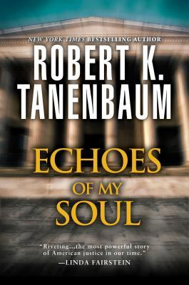 Echoes of My Soul  by  Robert K. Tanenbaum