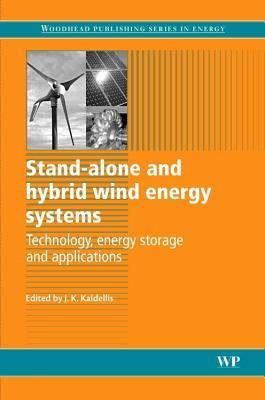 Stand-Alone and Hybrid Wind Energy Systems: Technology, Energy Storage and Applications  by  J.K. Kaldellis