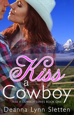 Kiss A Cowboy by Deanna Lynn Sletten