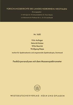 Festkorperanalysen Mit Dem Massenspektrometer  by  Fritz Aulinger