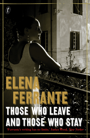 Those Who Leave and Those Who Stay (Neopolitan Novels, #3)