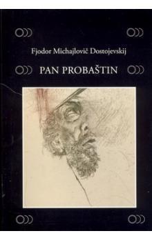 Pan Probaštin  by  Fyodor Dostoyevsky