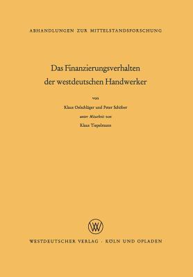 Das Finanzierungsverhalten Der Westdeutschen Handwerker Klaus Oelschlager