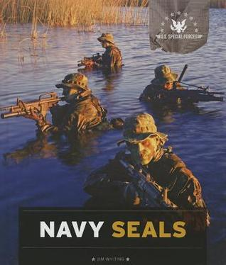 Navy Seals  by  Jim Whiting