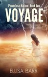 Voyage (Powerless Nation, #2)