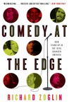 Comedy at the Edge: How Stand-up in the 1970s Changed America