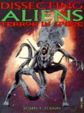 Dissecting Aliens John L. Flynn
