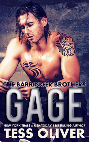 Gage (The Barringer Brothers #1) Re-Up - Tess Oliver