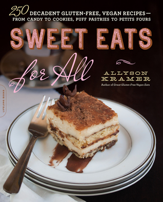 Sweet Eats for All by Allyson Kramer