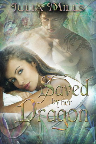 Saved by Her Dragon (Dragon Guard #5)