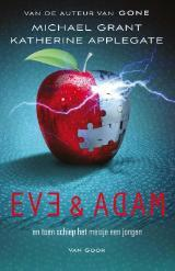 Eve & Adam  – Michael Grant & Katherine Applegate