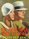 The Beautiful and Damned (Illustrated)