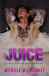 Juice (The O'Malley's #1)