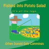 Fishing Into Potato Salad by Othen Donald Dale Cummings