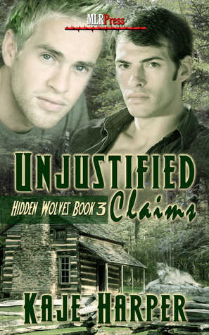 Recent Release Review: Unjustified Claims (Hidden Wolves #3) by Kaje Harper
