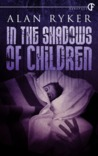 In the Shadows of Children