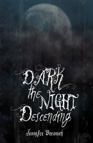 Dark the Night Descending (The Paderborn Chronicles, #1)