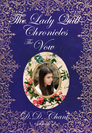 The Vow (The Lady Quill Chronicles, 2#)  by  D.D. Chant
