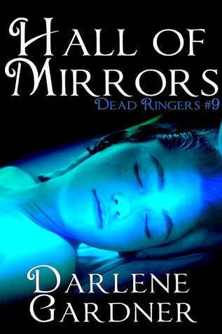 Hall of Mirrors (Dead Ringers #9) Darlene Gardner