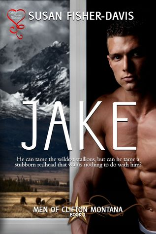 Jake (The Men of Clifton Montana Book 1)
