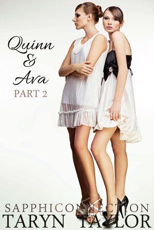Quinn & Ava, Part 2 Taryn Taylor