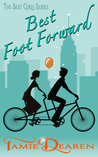 Best Foot Forward: A Romantic Comedy