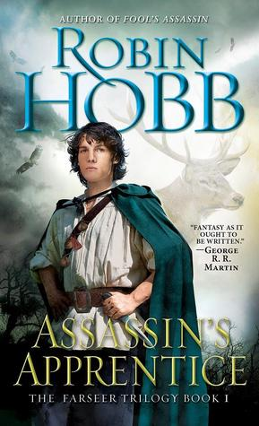 Assassin's Apprentice (Farseer Trilogy, #1)