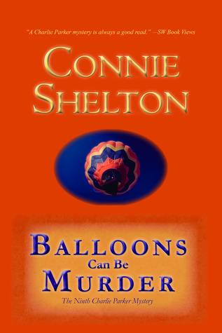 Balloons Can Be Murder by Connie Shelton