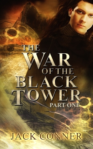 War of the Black Tower: Part One