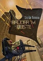Brüder im Geiste (Der Ruul-Konflikt #7) Stefan Burban