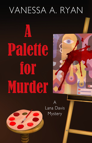 A Palette for Murder by Vanessa A. Ryan