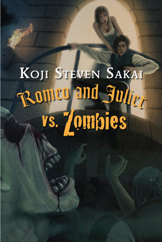 Romeo and Juliet vs. Zombies by Koji Steven Sakai