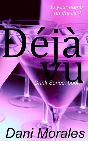 Deja vu (A Drinking Novella Series, #1)