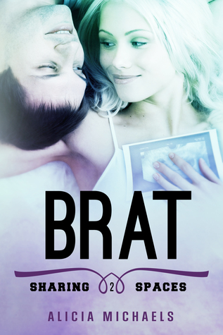 Brat by Alicia Michaels